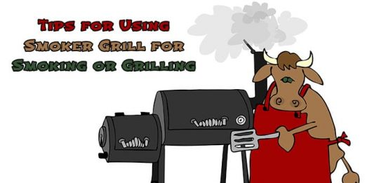 Top 5 Tips on How to Use a Smoker Grill for Smoking or Grilling