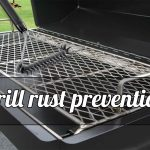 How to Prevent Your Grill From Rusting